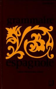 GRAMMAIRE ESPAGNOLE. Classes supérieures de lenseignement secondaire, préparation à la licence.pdf