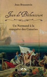 Jean de Béthencourt - Un Normand à la conquête des Canaries.pdf