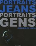 Jean-Brice Lemal - Portraits de Jeans / Portraits de Gens.
