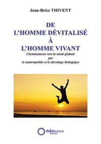 De lhomme dévitalisé à lhomme vivant.pdf