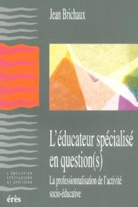Satt2018.fr L'éducateur spécialisé en question(s). La professionnalisation de l'activité socio-éducative Image
