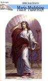 Jean Brierre - Vie de sainte Marie-Madeleine.