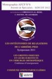 Jean Brilhault et Jean-Luc Besse - Journée de spécialités SOFCOT 2012 - Les ostéonomies de réaxations de l'arrière-pied ; Les greffes osseuses et leurs substituts en chirurgie orthopédique ; Communications particulières.