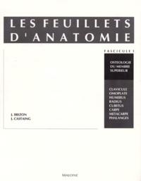 Jean Brizon et Jean Castaing - Les Feuillets d'anatomie - Tome 1, Ostéologie du membre supérieur.