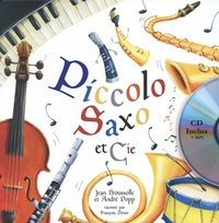 Jean Broussole et André Popp - Piccolo, Saxo et Cie. 1 CD audio
