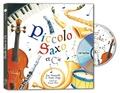 Jean Broussolle et André Popp - Piccolo, Saxo et Cie. 1 CD audio