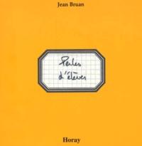 Jean Bruan et Pierre Ferran - Perles d'élèves.