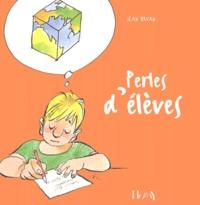 Jean Bruan - Perles d'élèves.