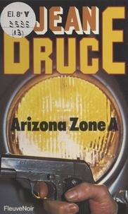 Jean Bruce - O.S.S. 117 : Arizona zone A.