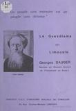 Jean Bruhat et Jeannette Chartreux - Le guesdisme en Limousin.