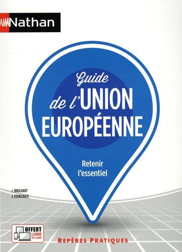 Jean Brulhart et José Echkenazi - Guide de l'Union européenne.