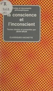 Jean Brun et Georges Canguilhem - La conscience et l'inconscient.