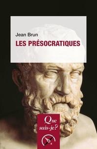 Jean Brun - Les présocratiques.
