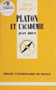 Jean Brun - Platon et l'Académie.