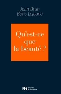 Jean Brun - Qu'est-ce que la beauté ?.