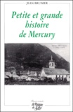 Jean Brunier - Petite et grande histoire de Mercury.