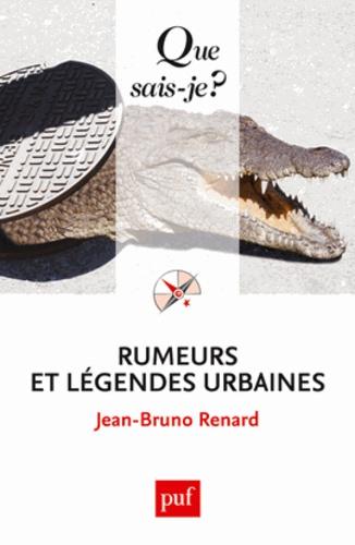Rumeurs et légendes urbaines 4e édition