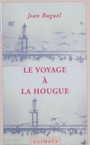 Le voyage à La Hougue