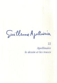 Jean Burgos - Apollinaire - Le dessin et les traces.
