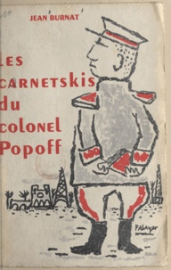 Jean Burnat - Les carnetskis du colonel Popoff.