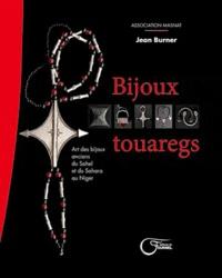 Jean Burner - Bijoux touaregs - Art des bijoux anciens du Sahel et du Sahara au Niger.