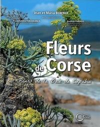 Jean Burner et Maria Burner - Fleurs de Corse - Fleurs de la baie de Cupabia.