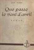 Jean Busson - Que passe le vent d'avril.