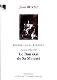 Jean Buvat - Journal de la Régence - Tome 2, Le bon état de Sa Majesté (1716-1717).
