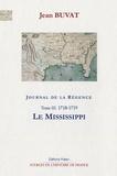 Jean Buvat - Journal de la Régence - Tome 3, Le Mississippi (1718-1719).