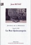 Jean Buvat - Journal de la Régence - Tome 4, La Rue Quincampoix (1720).