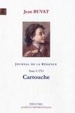 Jean Buvat - Journal de la Régence - Tome 5, Cartouche (1721).