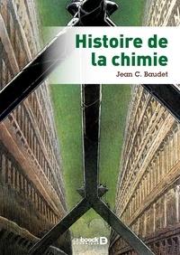 Histoire de la chimie - Jean C. Baudet |