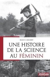 Jean C. Baudet - Une histoire de la science au féminin.