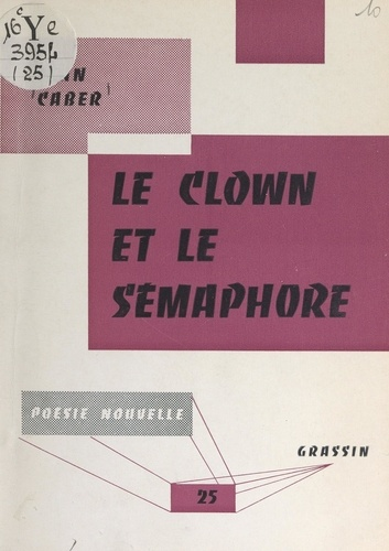 Le clown et le sémaphore