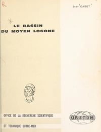 Jean Cabot - Le bassin du moyen Logone.