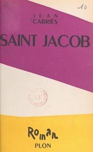 Jean Cabriès et Célia Bertin - Saint Jacob.