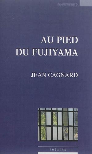 Jean Cagnard - Au pied du Fujiyama.
