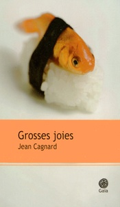 Jean Cagnard - Grosses joies.