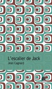 Jean Cagnard - L'escalier de Jack.
