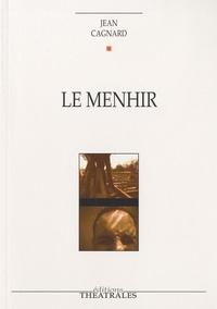 Jean Cagnard - Le Menhir.