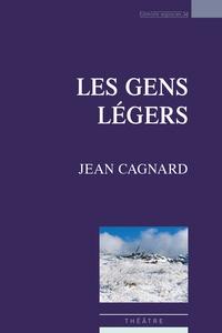 Jean Cagnard - Les Gens légers.