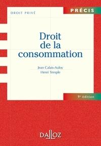 Jean Calais-Auloy et Henri Temple - Droit de la consommation.