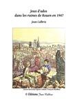 Jean Calbrix - Jeux d'ados dans les ruines de Rouen en 1947.