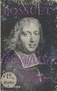 Jean Calvet et Jacques Truchet - Bossuet.