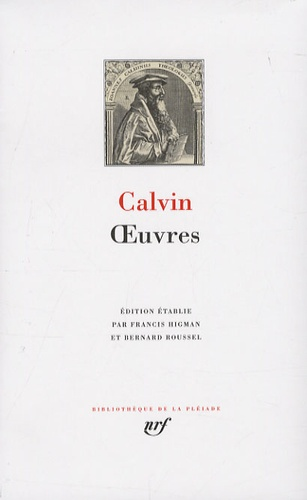 Jean Calvin - Oeuvres.