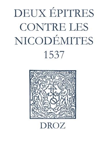 Recueil des opuscules 1566. Deux épitres contre les Nicodémites (1537)