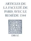 Jean Calvin et Max Engammare - Recueil des opuscules 1566. Articles de la Faculté de Paris avec le remède (1544).