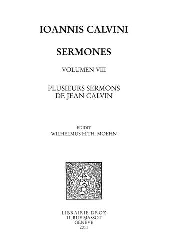 Series V : Sermones. Volumen VIII: Plusieurs sermons de Jean Calvin