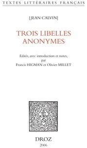 Jean Calvin et Francis Higman - Trois libellés anonymes.