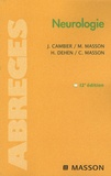 Jean Cambier et Maurice Masson - Neurologie.